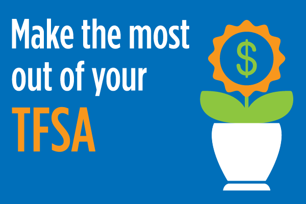 Make the Most of your TFSA